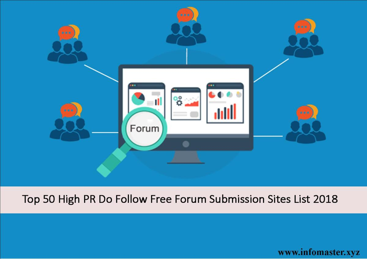 Top 50 High PR Do Follow Free Forum Submission Sites List 2018
