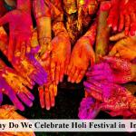 Why Holi is celebrated?