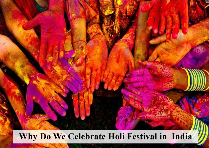Why Holi is celebrated?