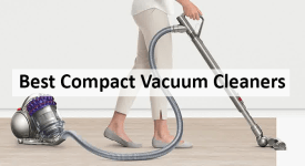 Best Compact Vacuum Cleaners