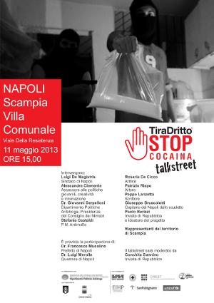 """""""TiraDritto-STOP cocaina"""", sabato 11 Maggio tappa a Scampia"""