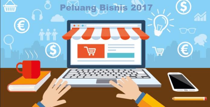 Peluang Bisnis 2017