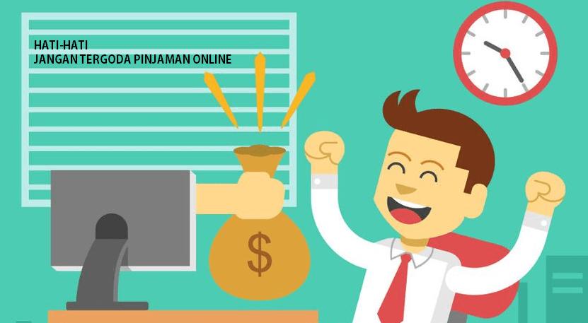 pinjaman online berbahaya