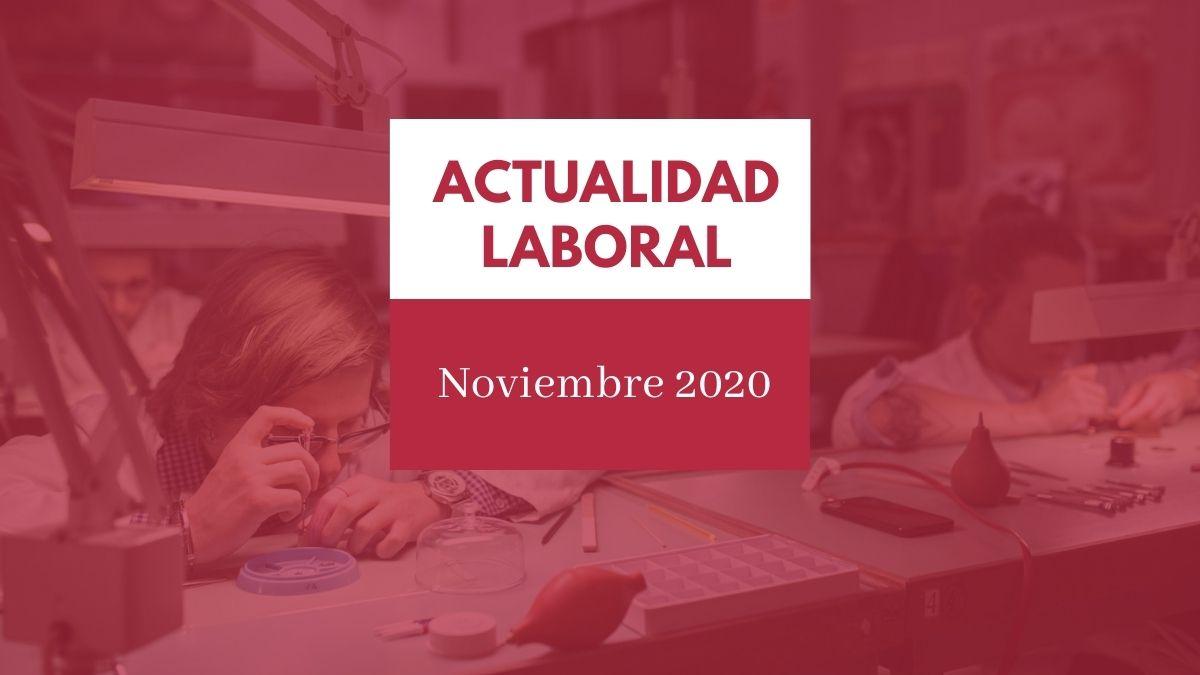 Actualidad del ámbito laboral - Noviembre 2020