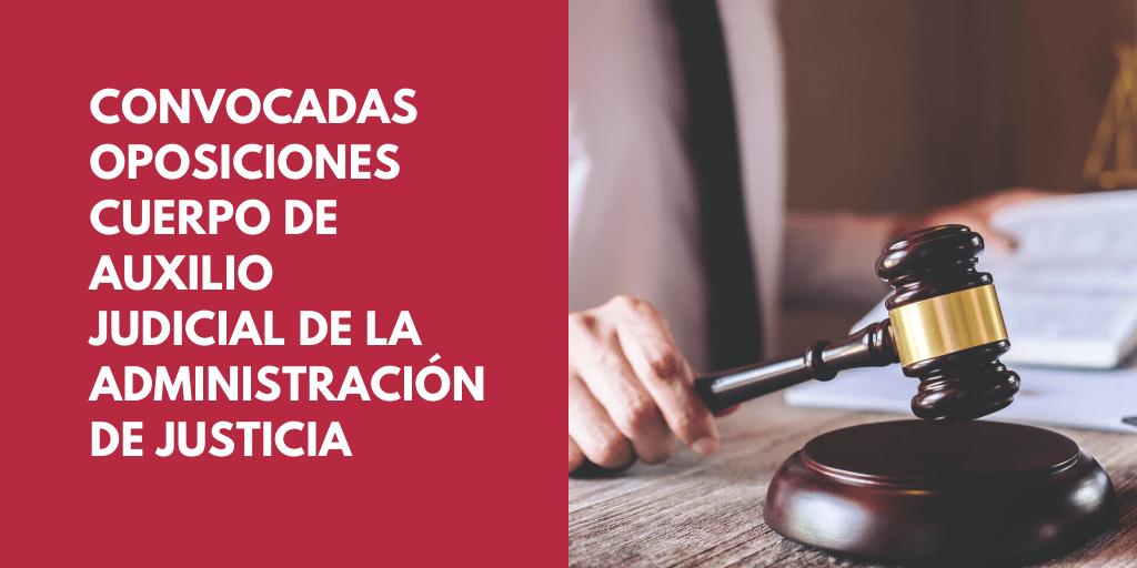 Convocadas las oposiciones para ingreso en el Cuerpo de Auxilio Judicial de la Administración de Justicia