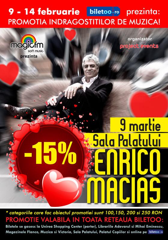 De Valentine's Day, ia-ti bilet mai ieftin la concertul ENRICO MACIAS!