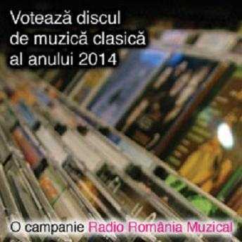 Votează discul de muzică clasică al anului 2014!