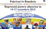 """Expozitie  """"Fabricat in Romania  – Impreuna pentru afacerea ta"""""""