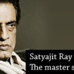 Biography of Satyajit Ray-Indian- Cinema Director-'Bharat Ratna' Award Winner