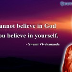 Top 10 Quotes on God and Religions By Indian Vedanti- Swamy Vivekananda