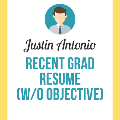 recent graduate resume without objective