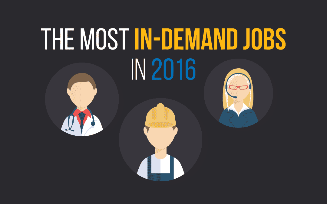 The Most In Demand Jobs in 2016