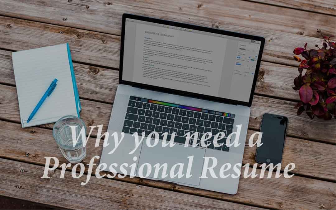 Why Applicants Need a Professional Resume Nowadays