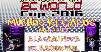 5 y 6 de Noviembre - RC World Cup 2016. La gran fiesta del radiocontrol