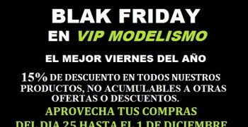 Black Friday 2019 en VIP Modelismo