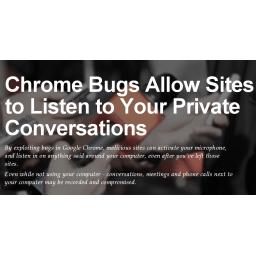 Tiho! Chrome vas sluša: Otkriven bag koji pretvara browser u uređaj za prisluškivanje