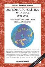 Astrología Política Mundial 2004-2050 Luis Sobrino Aranda