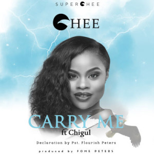 "Chee-""Carry-Me""-ft.-Chigul-Pst.-Flourish-Peters-ART-300x300"