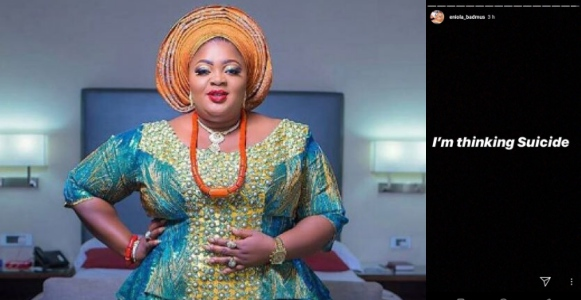 Im thinking of suicide Actress Eniola Badmus shares disturbing post - Nollywood Actress, Eniola Badmus Causes Commotion On Social Media After Sharing This Post