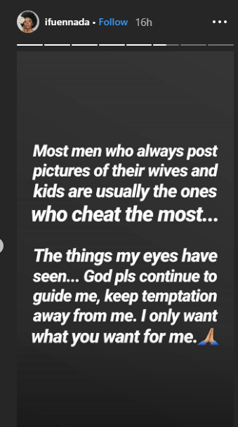 'Men who post photos of their wives cheat more' - Ifu Ennada