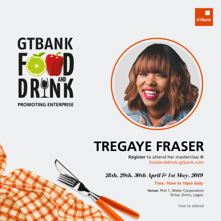 Food and Drink Masterclass Tregaye Fraser media - Fifteen Masterclass Facilitators announced for the GTBank Food and Drink Festival