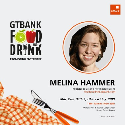 Food and Drink Masterclass melina hammer social media 1 - Award-winning Culinary Experts on the Line-up for the GTBank Food and Drink Festival Masterclass