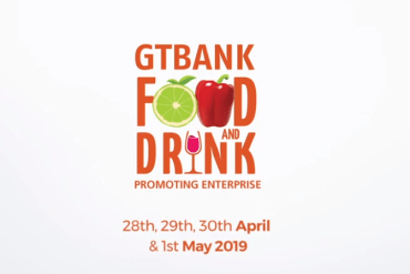 It's Another Edition of GTBank Food & Drink! Get Ready for the Biggest Food Experience in Africa | April 28th – May 1 st