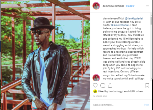 """damm 2 - """"You Had The Guts To Collect My N15m And Still Bring Police To Harass Me"""" – Dammie Vee Opens Up On Kizz Daniels"""
