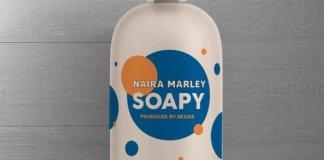 Naira Marley Soapy