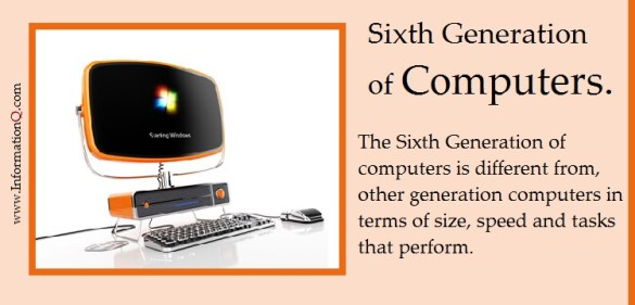 Sixth Generation of Computers