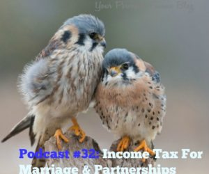 Podcast #32: Minimise Tax  For Married Couples & Civil Partners in Ireland…..What's Love Got To Do With It!?