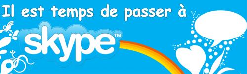 Bannière Il est temps de passer à Skype !