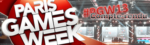 Bannière Paris Games Week 2013 : Compte-rendu