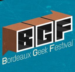 BGF - Bordeaux Geek Festival