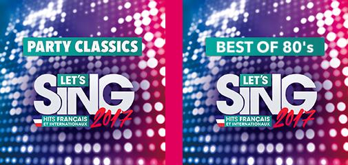 """Let's Sing 2017 : DLC """"Party Classics"""" et """"Best Of 80's"""""""