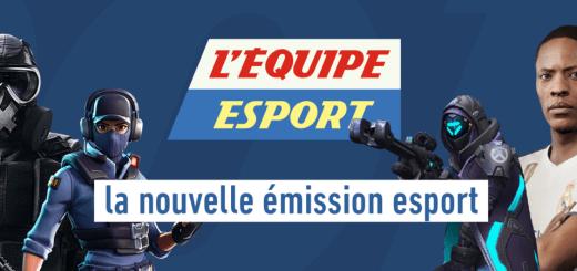L'équipe eSport : Emission 100% eSport