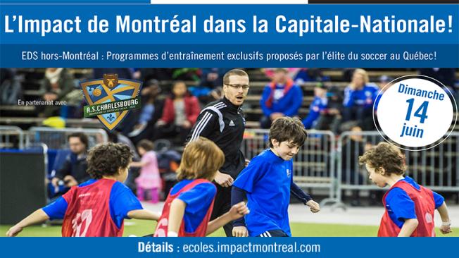 L'Impact de Montréal arrive dans la Capitale-Nationale !