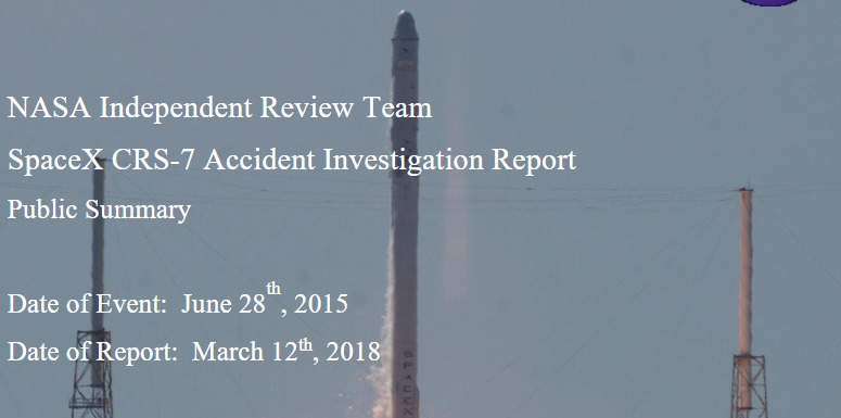 PDF. NASA Independent Review Team. SpaceX CRS-7 Accident Investigation Report. Public Summary