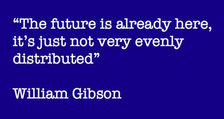 Quote William Gibson