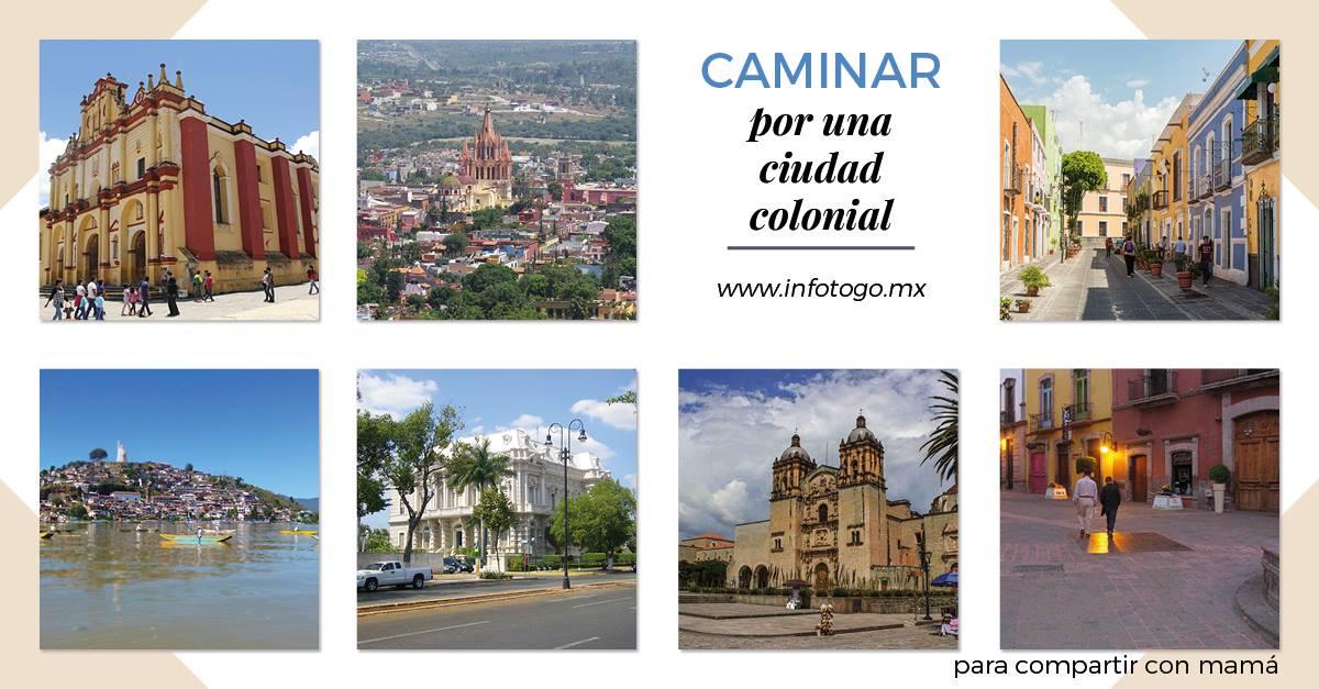 Caminar por una ciudad colonial