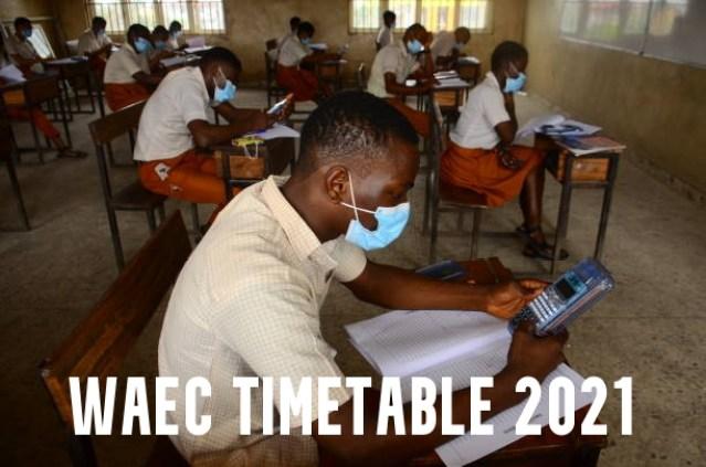 WAEC Timetable 2021