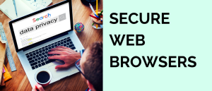 Color photo of secure web browsers.
