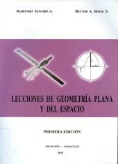 Lecciones de geometría plana y del espacio