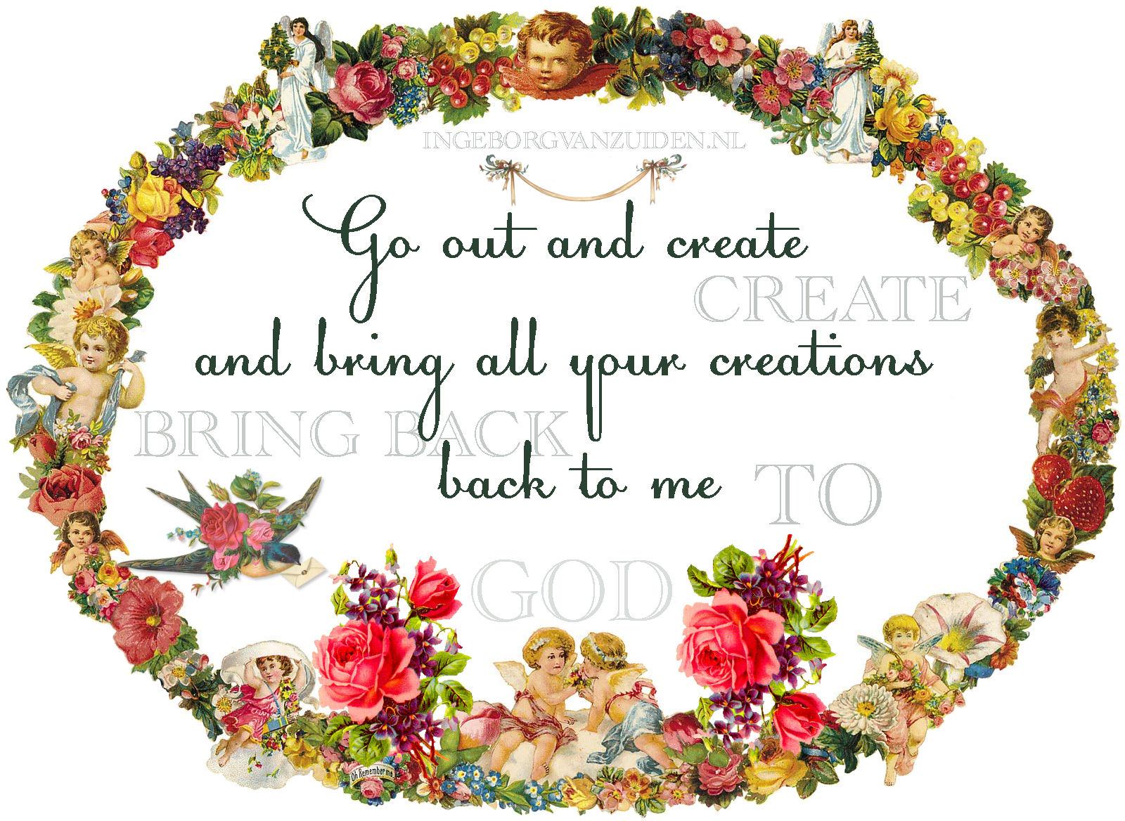 Quot bring back your creations by Ingeborg van Zuiden