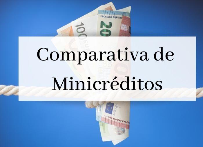 Comparativa de Minicréditos, para que no pagues de más