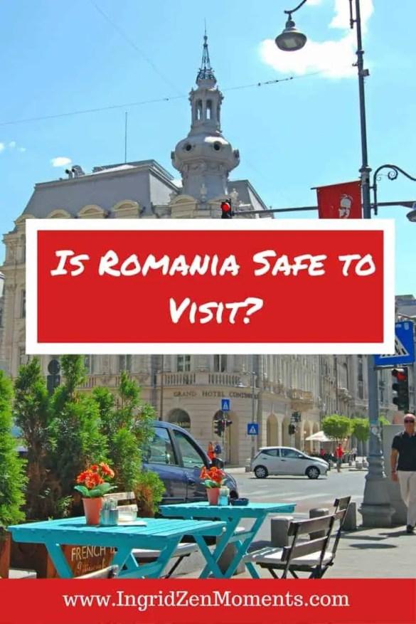 Is Romania Safe to Visit | IngridZenMoments