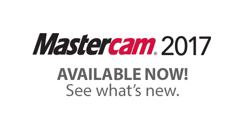 Mastercam 2017 - Available Now! | In-House Solutions