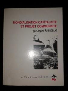 mondialisation capitaliste et projet communiste