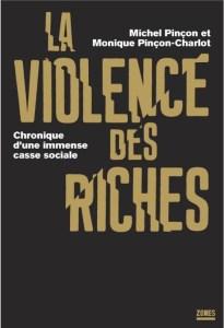 La Violence des Riches par Michel Pinçon et Monique Pinçon-Charlot –  Interview