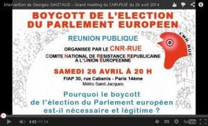 vidéo meeting de lancement de la campagne du CNR-RUE pour le boycott de l'élection européenne